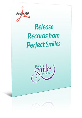 Forms And Your First Visit | Perfect Smiles Dental Care Lenexa